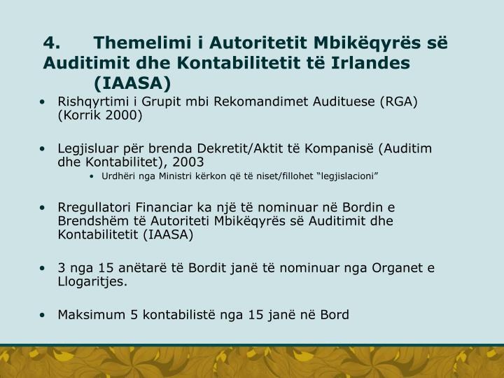 4.Themelimi i Autoritetit Mbikëqyrës së Auditimit dhe Kontabilitetit të Irlandes (IAASA)