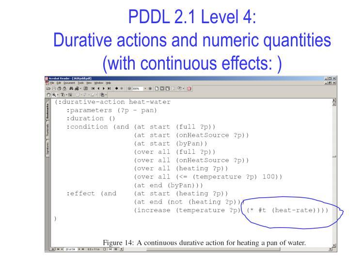 PDDL 2.1 Level 4: