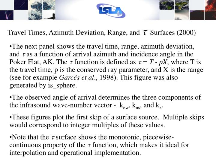 Travel Times, Azimuth Deviation, Range, and