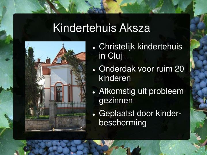 Kindertehuis Aksza