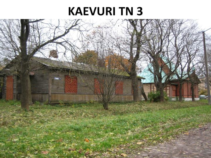 KAEVURI TN 3