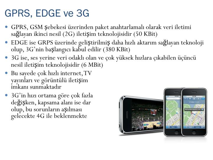 GPRS, EDGE ve 3G