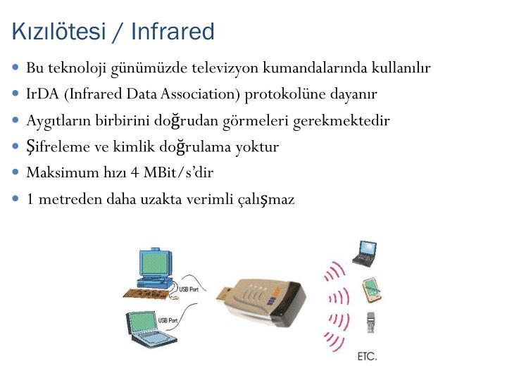 Kızılötesi / Infrared