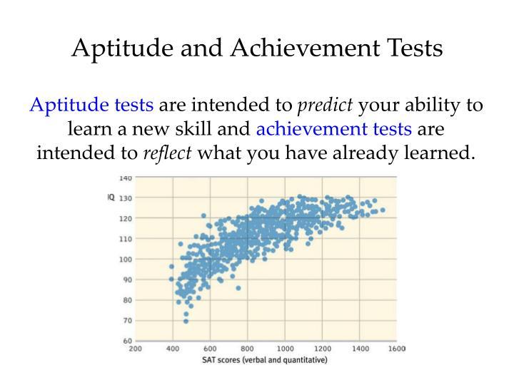 Aptitude and Achievement Tests