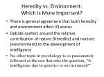 heredity vs environment which is more important