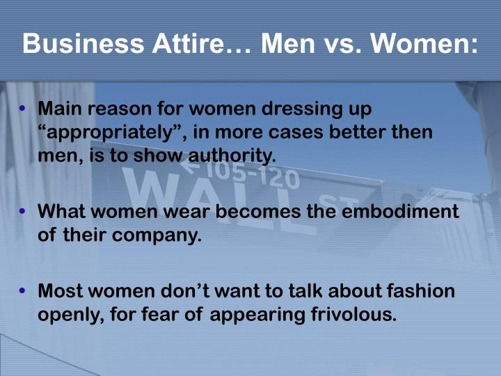 Business Attire… Men vs. Women: