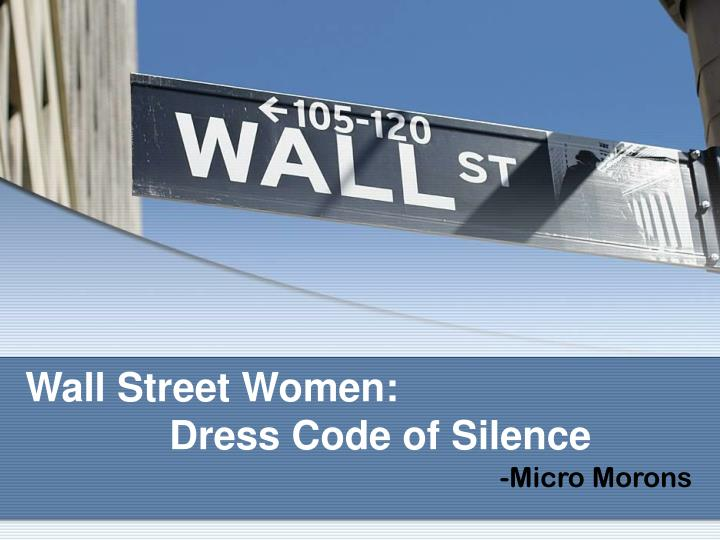 Wall street women dress code of silence
