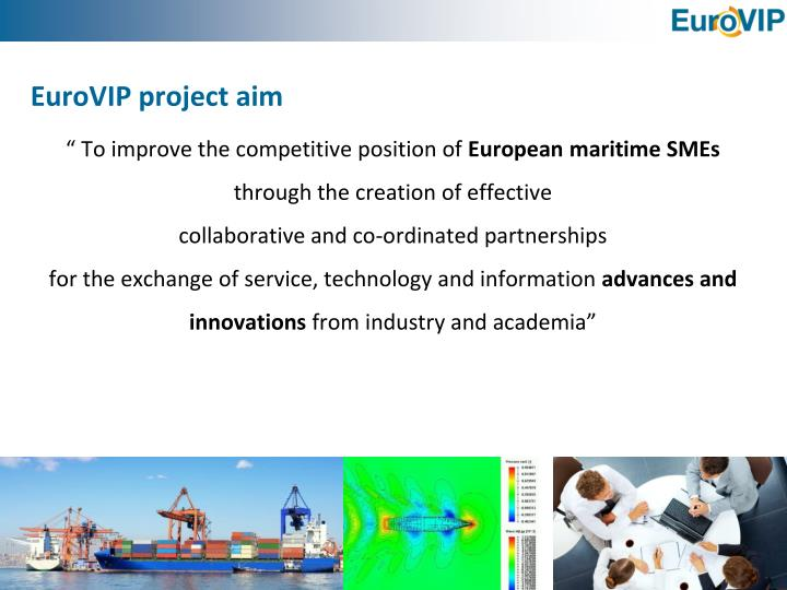 Eurovip project aim