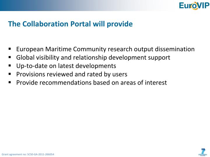 The Collaboration Portal will provide