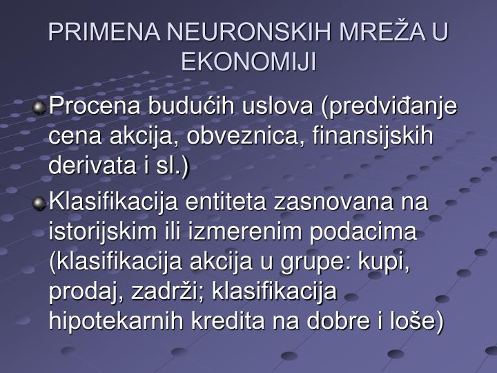 PRIMENA NEURONSKIH MREŽA U EKONOMIJI