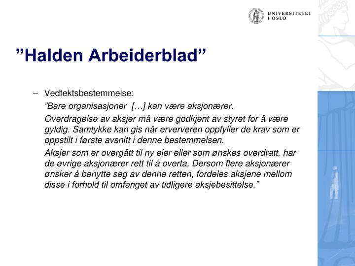 """Halden Arbeiderblad"""