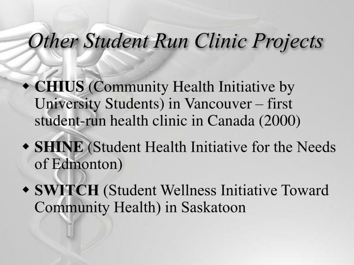 Other Student Run Clinic Projects
