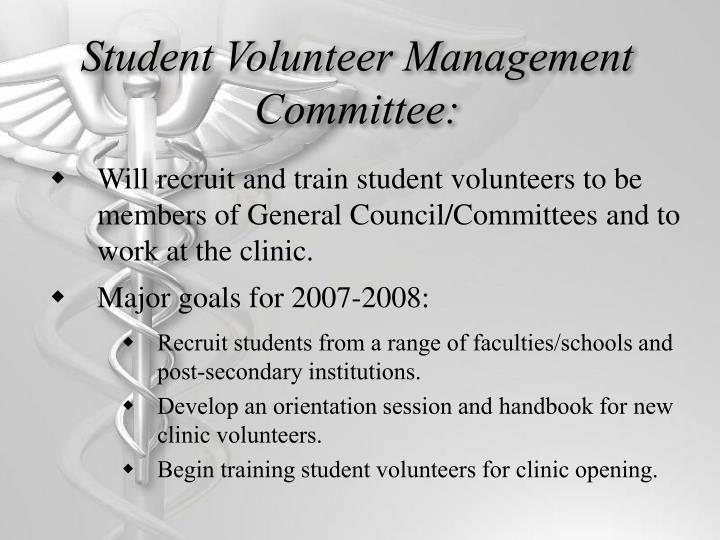 Student Volunteer Management Committee: