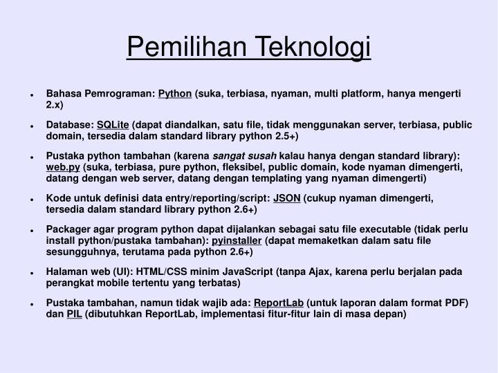 Pemilihan Teknologi