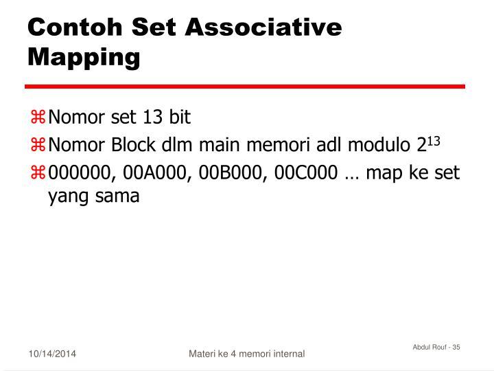 Contoh Set Associative Mapping