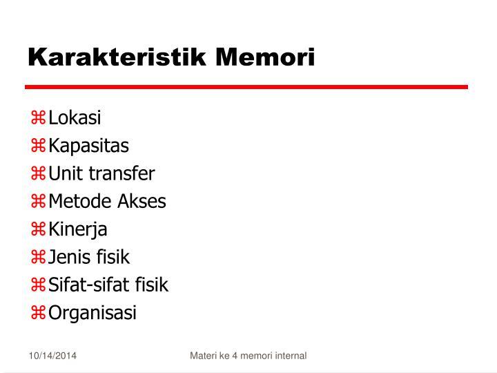 Karakteristik Memori