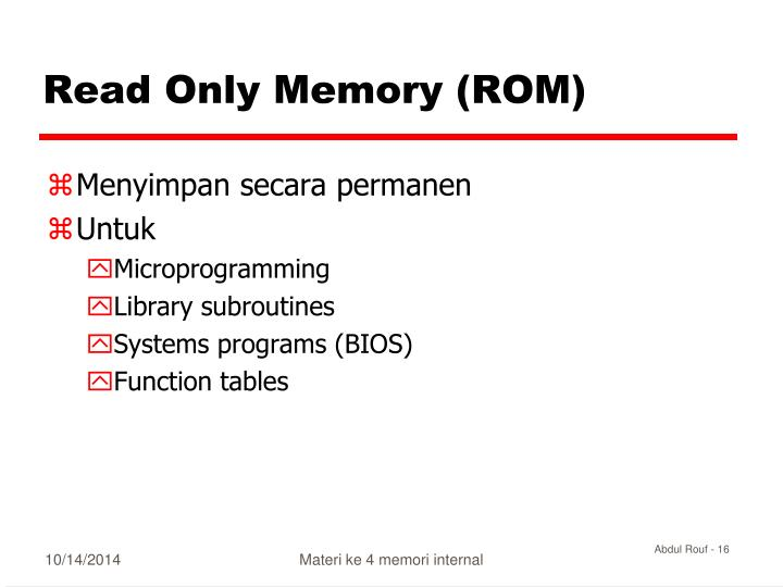 Read Only Memory (ROM)