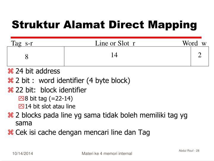 Struktur Alamat Direct Mapping