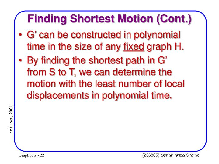 Finding Shortest Motion (Cont.)