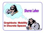 graphbots mobility in discrete spaces
