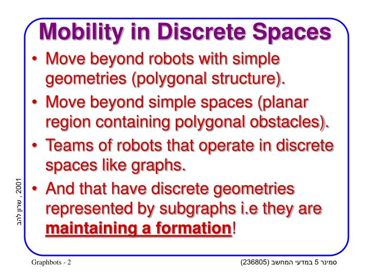 Mobility in discrete spaces