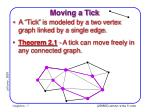 moving a tick