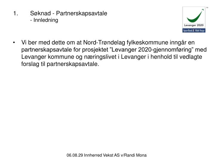 Søknad - Partnerskapsavtale