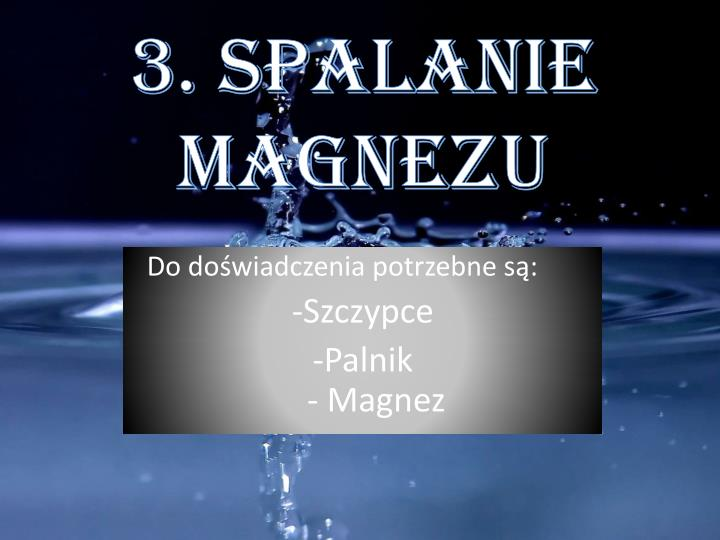 3. Spalanie magnezu