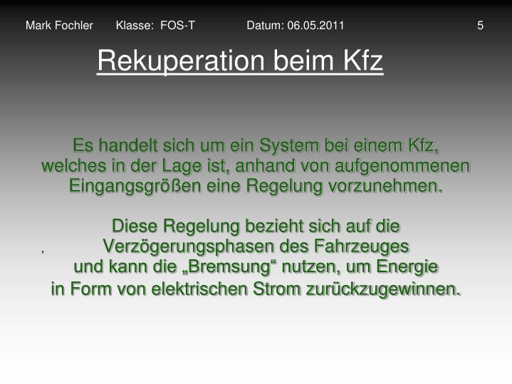 Mark Fochler       Klasse:  FOS-T                Datum: 06.05.2011                                         5