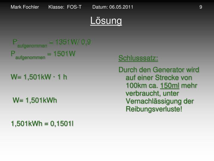 Mark Fochler       Klasse:  FOS-T        Datum: 06.05.2011                                                 9