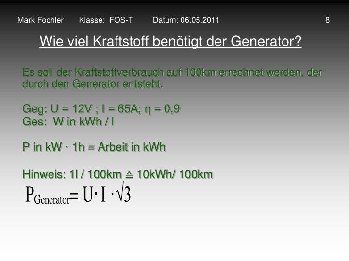 Mark Fochler       Klasse:  FOS-T         Datum: 06.05.2011                                                8