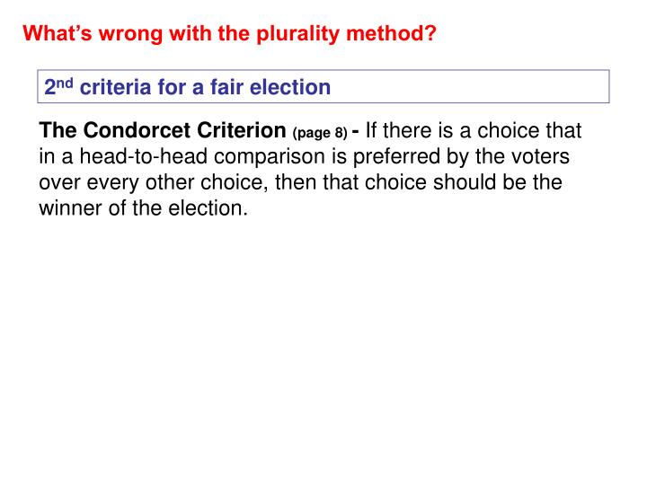 What's wrong with the plurality method?