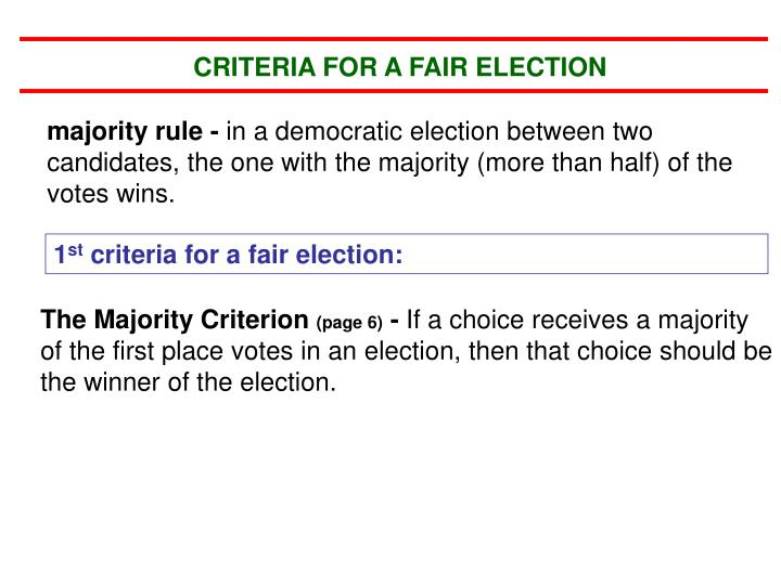 CRITERIA FOR A FAIR ELECTION