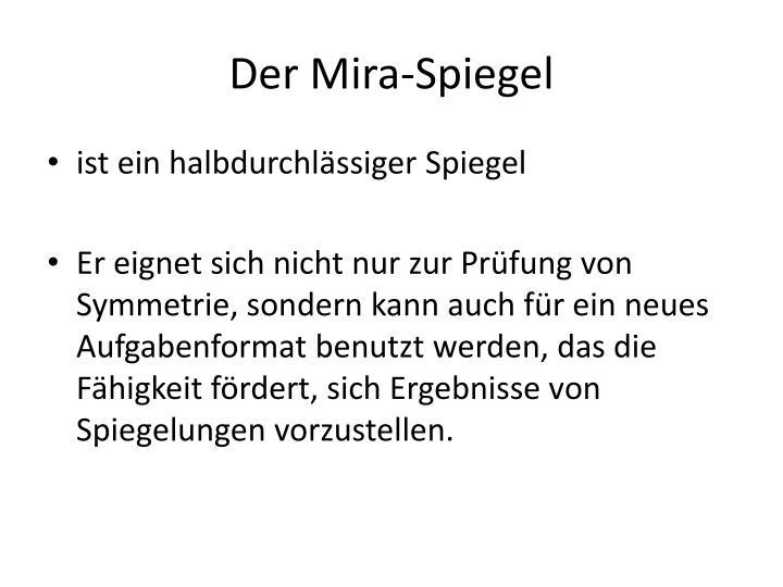 Der Mira-Spiegel