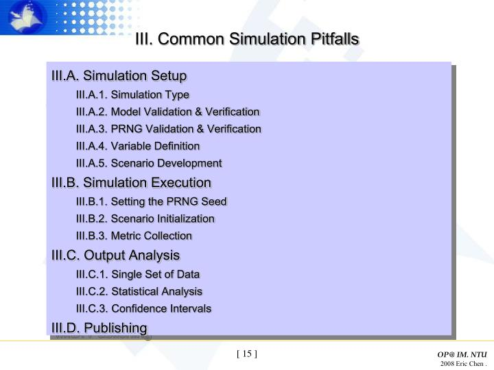 III. Common Simulation Pitfalls