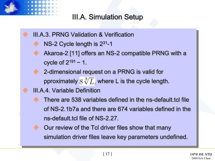 III.A. Simulation Setup
