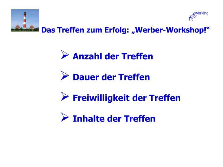 """Das Treffen zum Erfolg: """"Werber-Workshop!"""""""