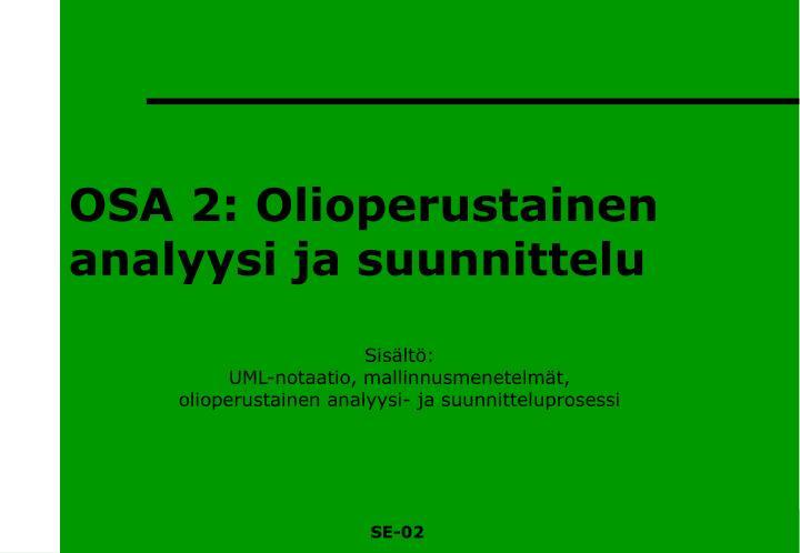 OSA 2: Olioperustainen analyysi ja suunnittelu
