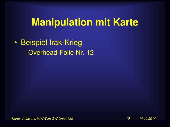 Manipulation mit Karte
