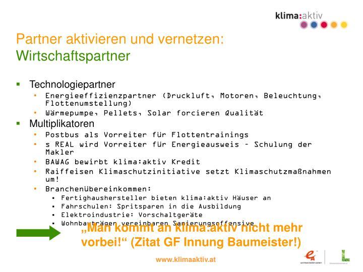 Partner aktivieren und vernetzen: