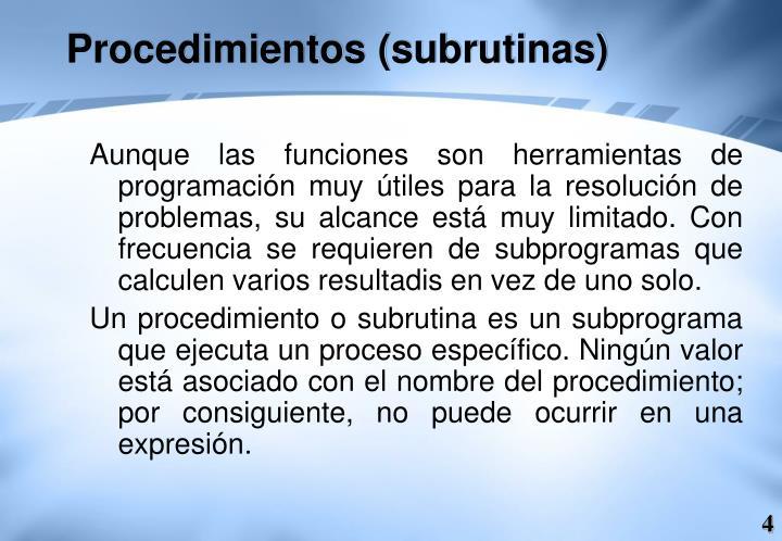 Procedimientos (subrutinas)