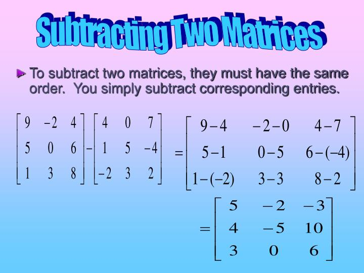 Subtracting Two Matrices