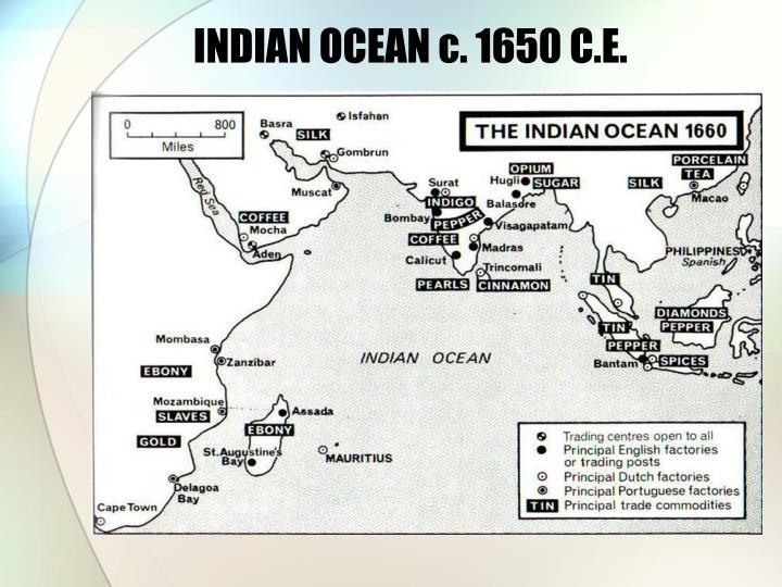 INDIAN OCEAN c. 1650 C.E.