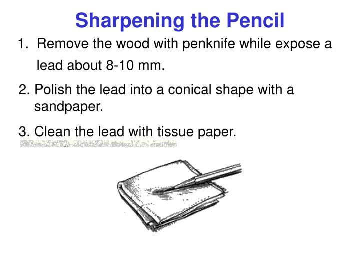 Sharpening the Pencil