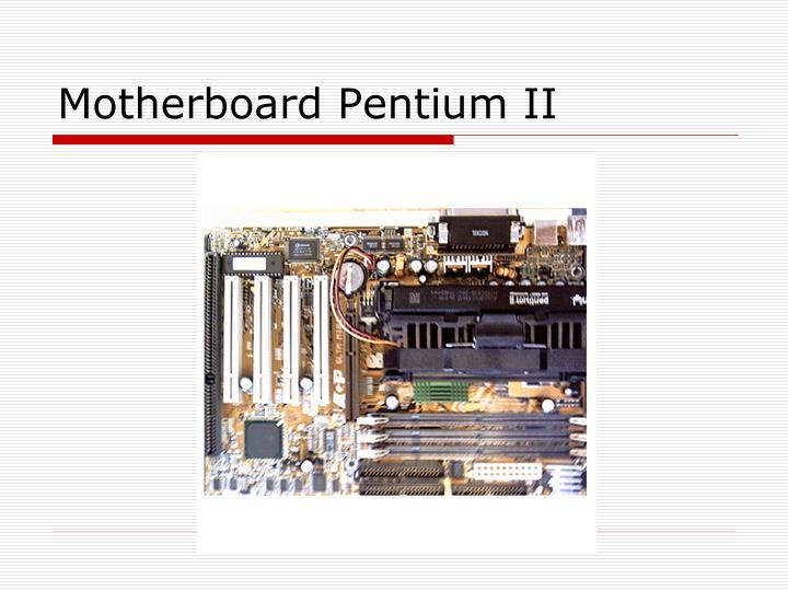 Motherboard Pentium II