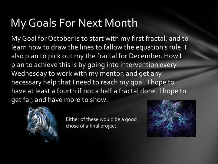 My Goals For Next Month