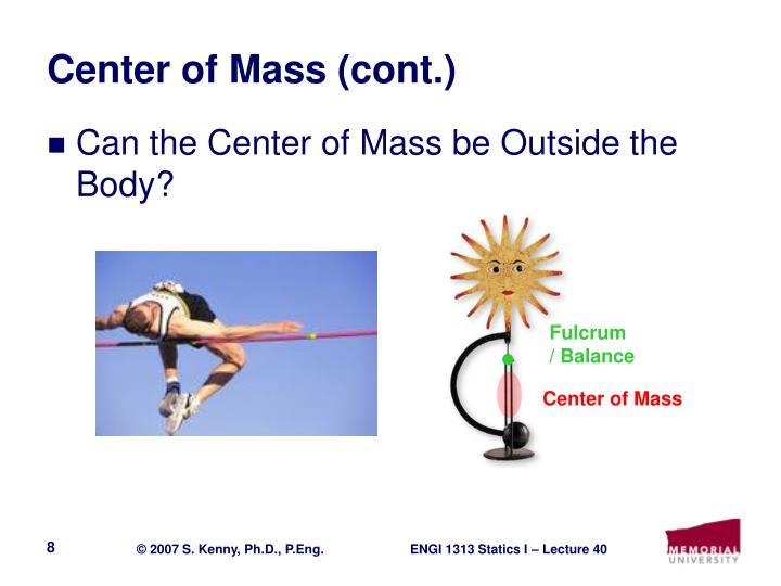 Center of Mass (cont.)