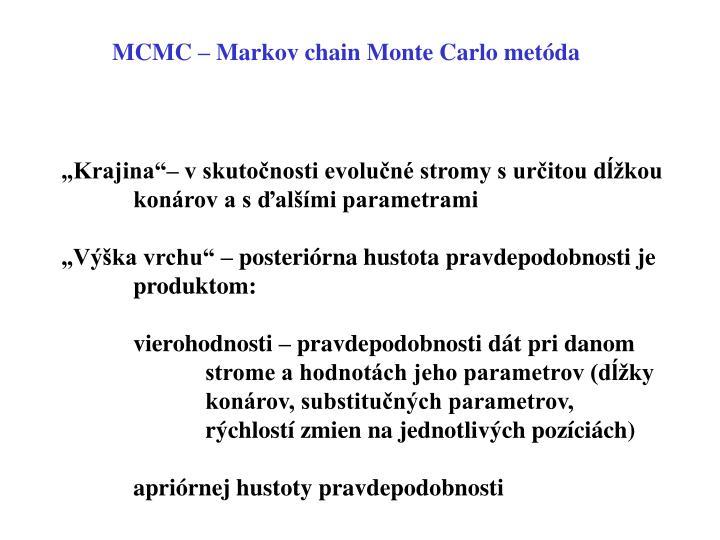 MCMC – Markov chain Monte Carlo metóda