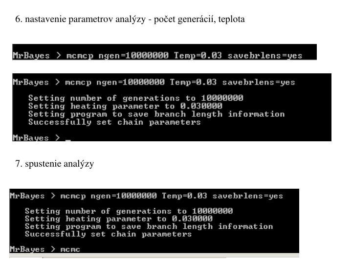 6. nastavenie parametrov analýzy - počet generácií, teplota