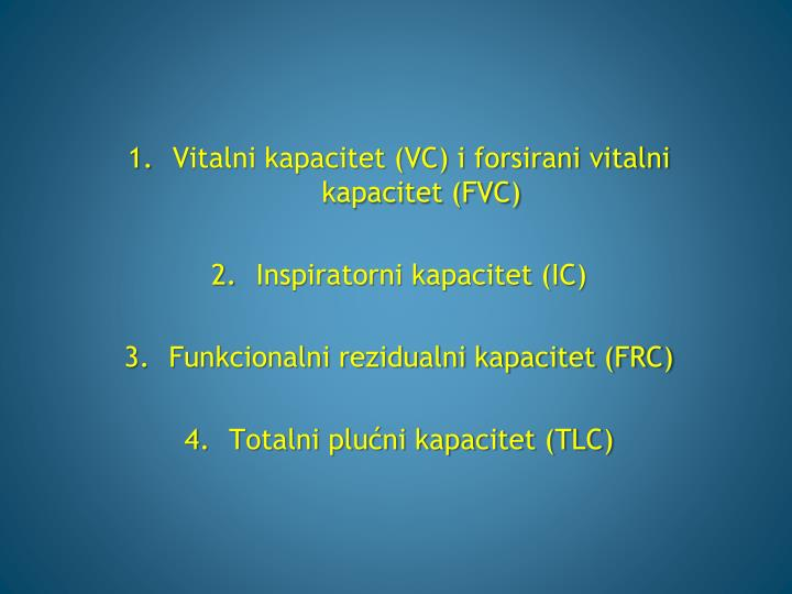 Vitalni kapacitet (VC) i forsirani vitalni kapacitet (FVC)